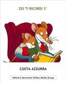 COSTA AZZURRA - ZIO TI RICORDI 3^