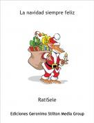 RatiSele - La navidad siempre feliz