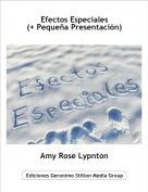 Amy Rose Lypnton - Efectos Especiales(+ Pequeña Presentación)