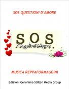 MUSICA REPPAFORMAGGINI - SOS QUESTIONI D'AMORE