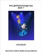 turnmuis - het geheimzinnige bosdeel 1
