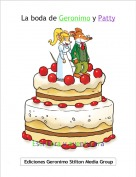 Escritora y aventurera - La boda de Geronimo y Patty