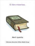 Marti quesita - El libro misterioso.