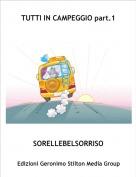 SORELLEBELSORRISO - TUTTI IN CAMPEGGIO part.1