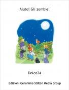 Dolce24 - Notte al cimitero!