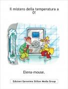 Elena-mouse. - Il mistero della temperatura a     0!