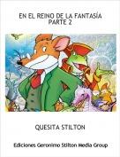 QUESITA STILTON - EN EL REINO DE LA FANTASÍAPARTE 2