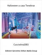 Cucciolina2003 - Halloween a casa Tenebrax
