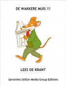 LEES DE KRANT - DE WAKKERE MUIS !!!