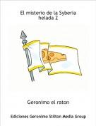 Geronimo el raton - El misterio de la Syberia helada 2
