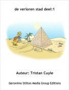 Auteur: Tristan Cuyle - de verloren stad deel:1