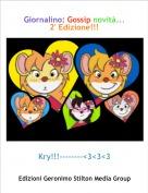 Kry!!!--------<3<3<3 - Giornalino: Gossip novità...2' Edizione!!!