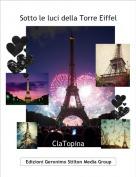 ClaTopina - Sotto le luci della Torre Eiffel