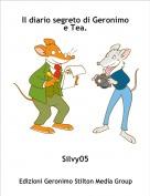 Silvy05 - Il diario segreto di Geronimo e Tea.