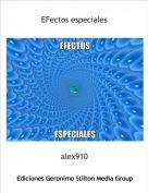 alex910 - EFectos especiales