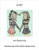 Ani Ratoncilla - MI BFF