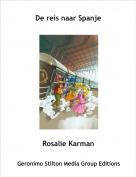Rosalie Karman - De reis naar Spanje