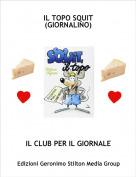IL CLUB PER IL GIORNALE - IL TOPO SQUIT (GIORNALINO)