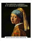 Topixy - Fra amicizia e mistero... X il concorso di EledolceAle