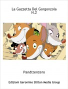 Pandizenzero - La Gazzetta Del Gorgonzola N.2