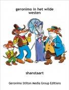 shanstaart - geronimo in het wilde westen