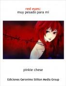 pinkie chese - red eyes:muy pesado para mi