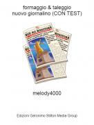 melody4000 - formaggio & taleggionuovo giornalino (CON TEST)