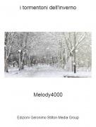 Melody4000 - i tormentoni dell'inverno