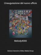 Melody4000 - L'inaugurazione del nuovo ufficio