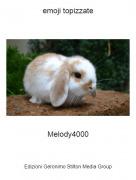 Melody4000 - emoji topizzate