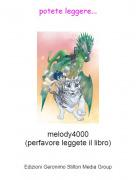 melody4000(perfavore leggete il libro) - potete leggere...