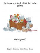 Melody4000 - il mio parere sugli ultimi libri nella gallery