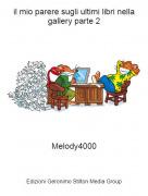 Melody4000 - il mio parere sugli ultimi libri nella gallery parte 2