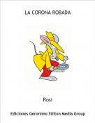 Rosi - LA CORONA ROBADA
