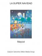 Maycol - LA SUPER NAVIDAD