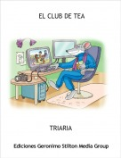 TRIARIA - EL CLUB DE TEA