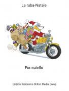 Formaiello - La ruba-Natale