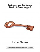Lenner Thomas - De kamer der Duisternis Deel 13 Geen zorgen!