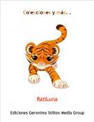 RatiLuna - Colecciones y más...