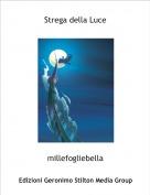 millefogliebella - Strega della Luce
