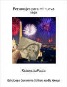 RatoncitaPaula - Personajes para mi nueva saga