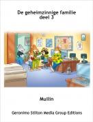 Muilin - De geheimzinnige familie deel 3