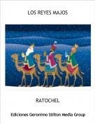 RATOCHEL - LOS REYES MAJOS