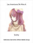 Scotty - Las Aventuras De Nino 6