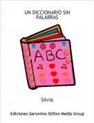 Silvia - UN DICCIONARIO SIN PALABRAS
