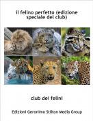 club dei felini - il felino perfetto (edizione speciale del club)