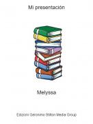 Melyssa - Mi presentación