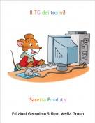 Saretta Fonduta - Il TG dei topini!