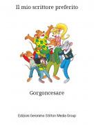 Gorgoncesare - Il mio scrittore preferito