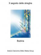 Bubina - Il segreto delle streghe
